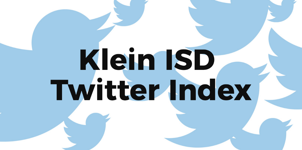 Join & Search the Klein ISD Twitter Index