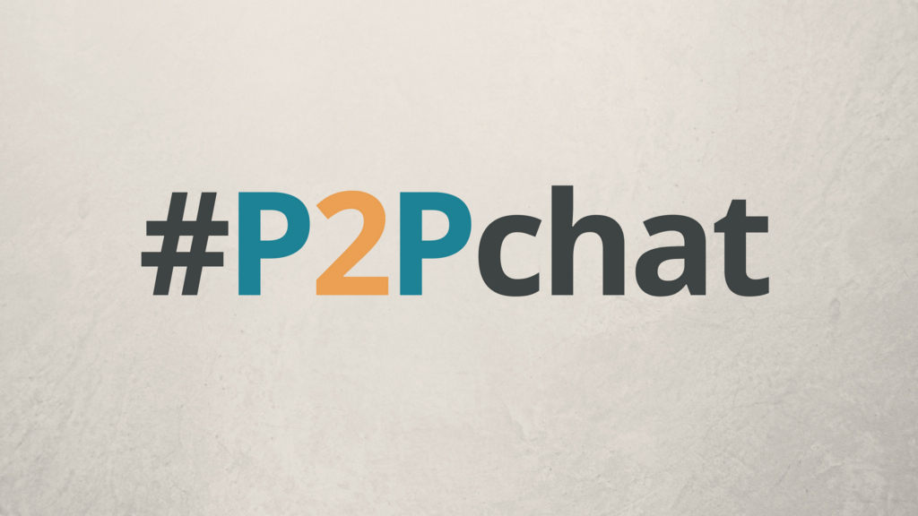 #P2Pchat Recap — March 5, 2018