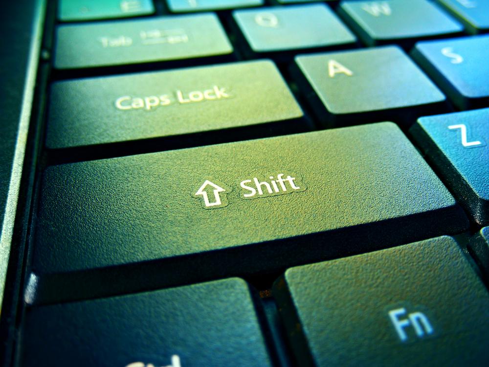 Capitalizing on the Shift…Key