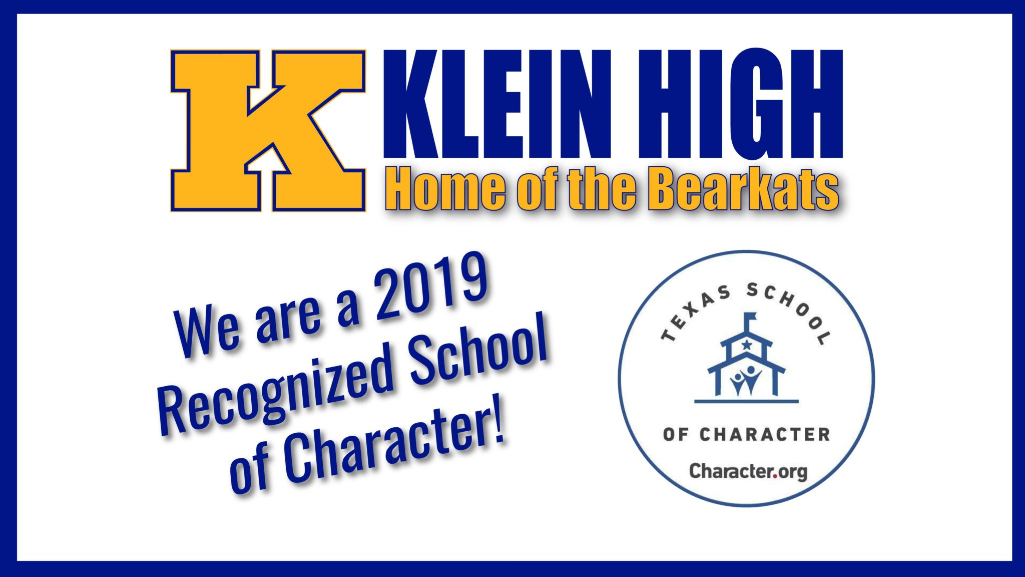 Klein High Only High School in Texas to be Named State School of Character in 2019