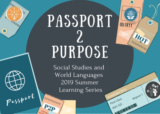 Call for Presenters – Passport 2 Purpose Social Studies/World Languages Secondary Conference