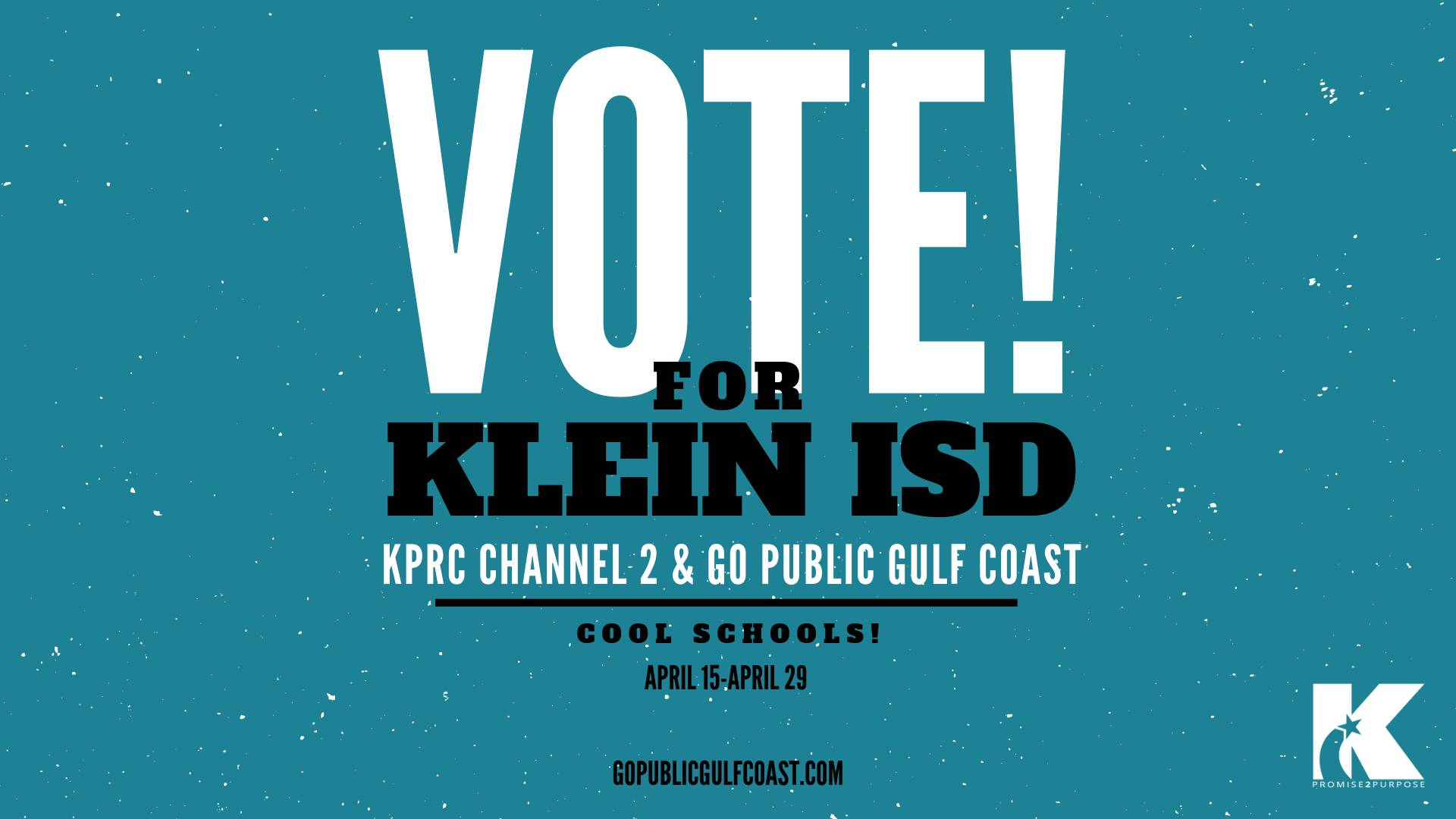 Vote for Klein ISD in Go Public Gulf Coast and KPRC Channel 2 Contest