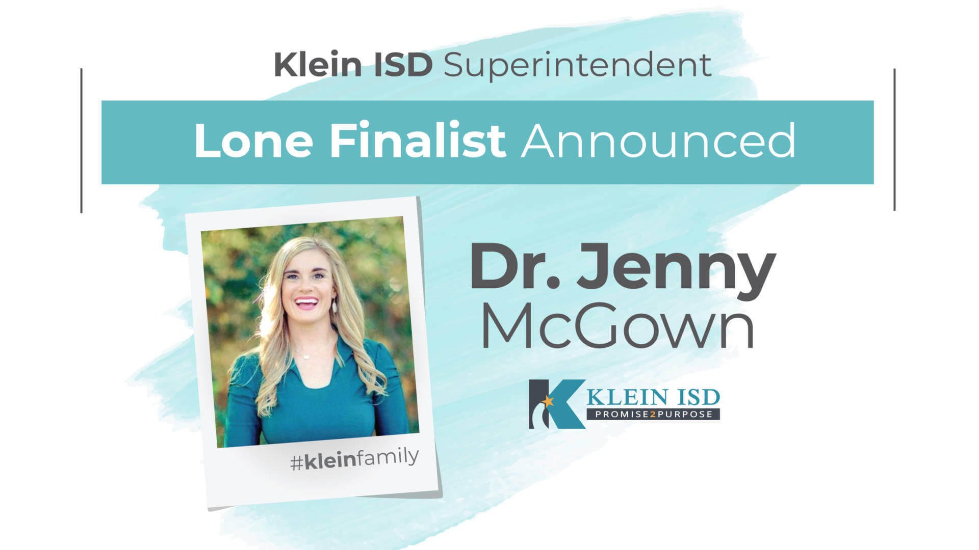 Klein ISD Board Unanimously Names Dr. Jenny McGown as Lone Finalist For Superintendent