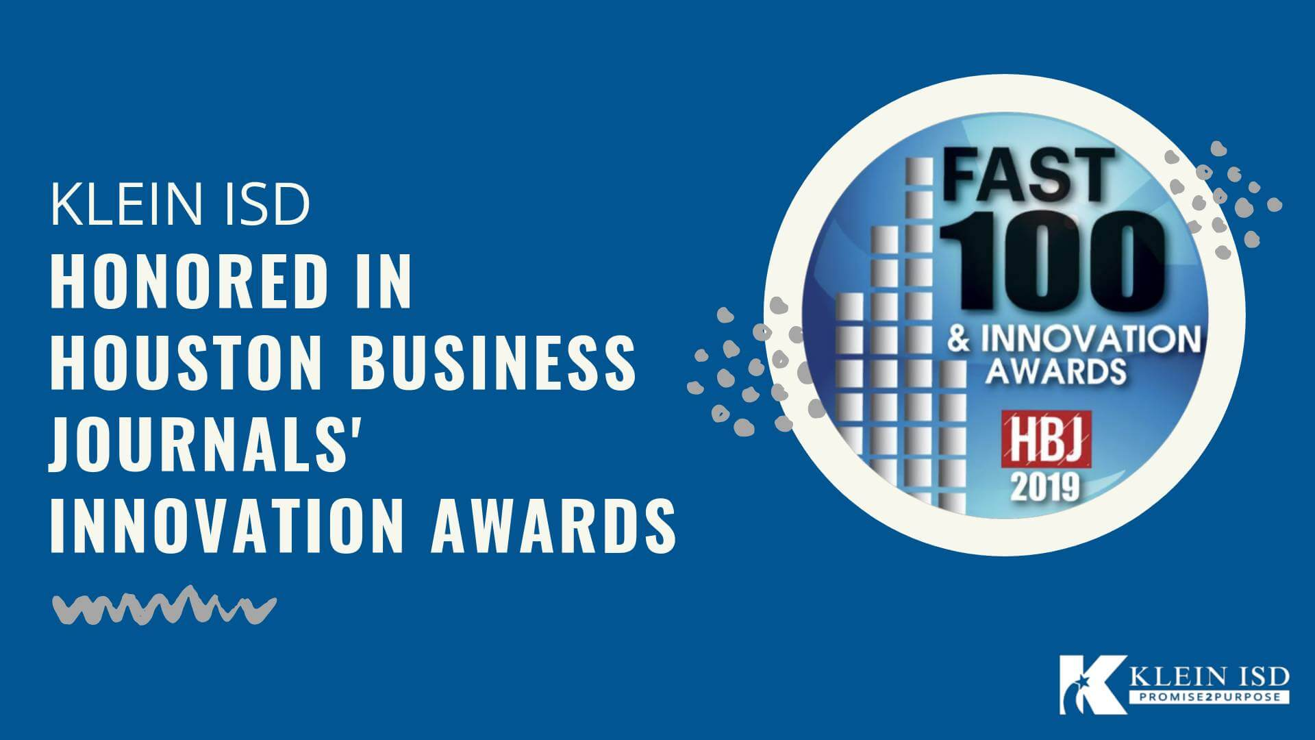 Klein ISD Honored in Houston Business Journal's Innovation Awards