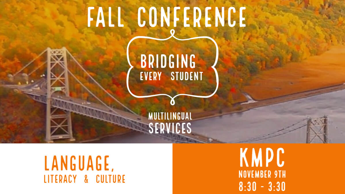 Multilingual Fall Conference: Did You Know?