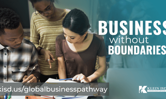 Get a Grasp on Business Without Boundaries with Klein ISD's Global Business Pathway