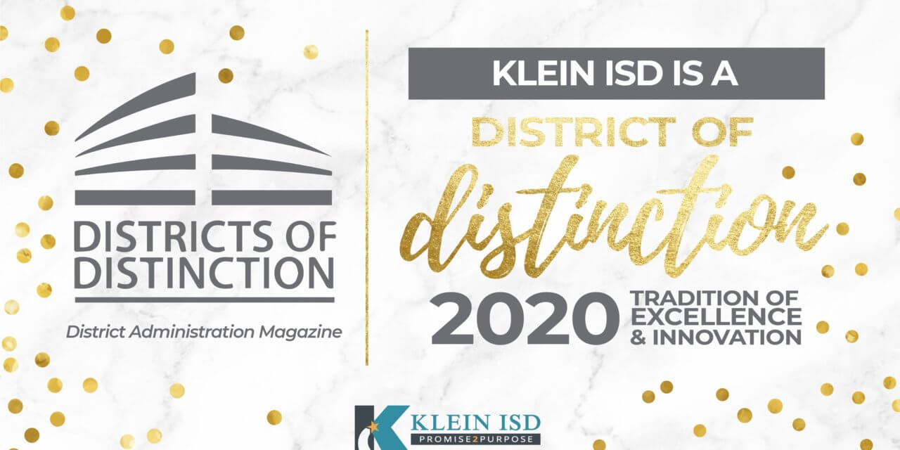 Klein ISD Named National District of Distinction