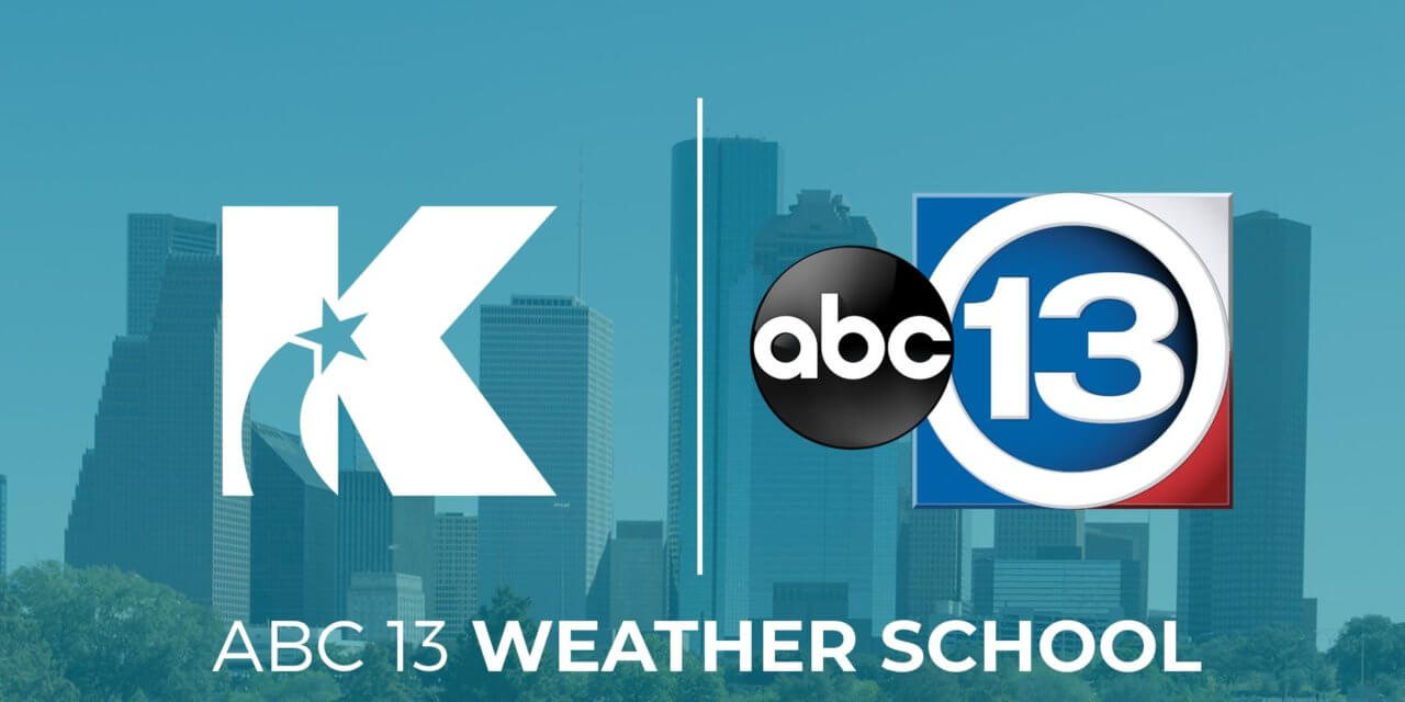 ABC 13 Weather School is in Session