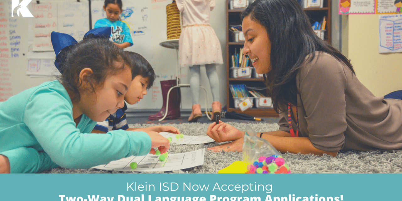 See if Your Student is Eligible for Klein ISD's Two-Way Dual Language Program Today