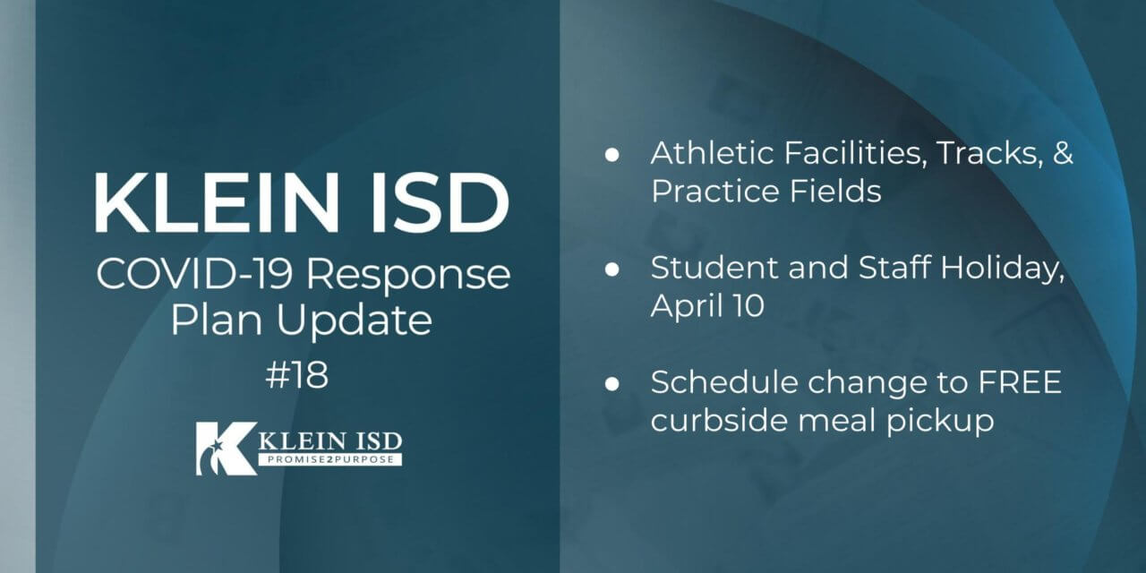 Update #18 – Klein ISD COVID-19