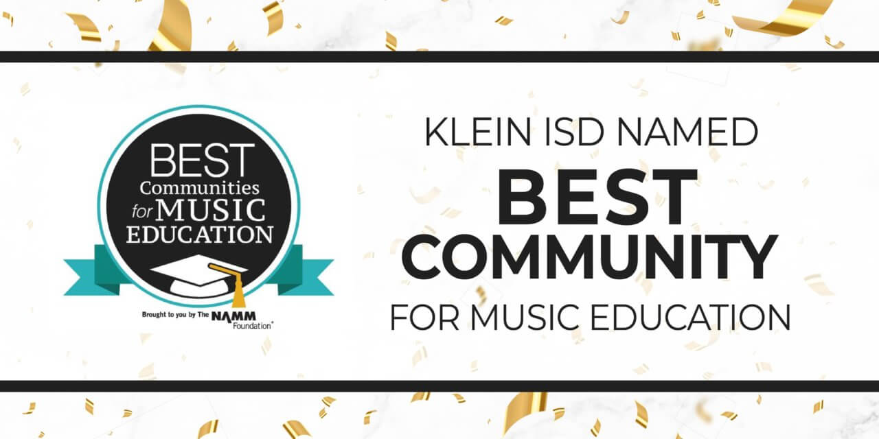 Klein ISD Named Best Community for Music Education