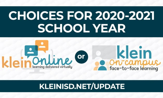 Klein ISD Releases 2020-21 Reopening Plan, Includes Choices for both Online and On-Campus Learning