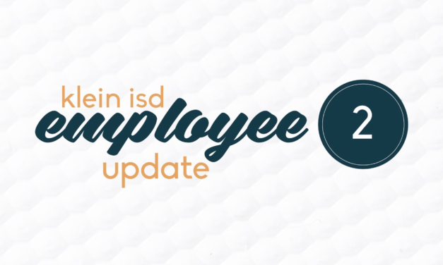 Employee Update #2:  Roadmap to Reopening Klein ISD