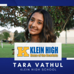 Klein High Senior Scholar Spotlight – Tara Vathul