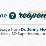 Update #7: Roadmap to Reopening Klein ISD