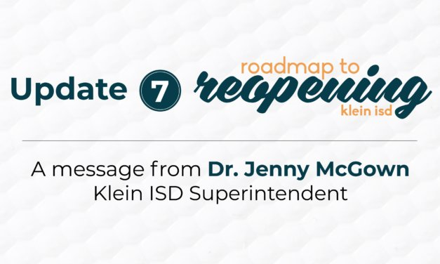 Update #7: Roadmap to Reopening Klein ISD