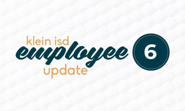 Employee Update #6: Roadmap to Reopening Klein ISD