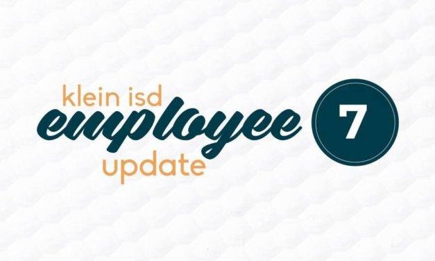 Employee Update #7: Roadmap to Reopening Klein ISD