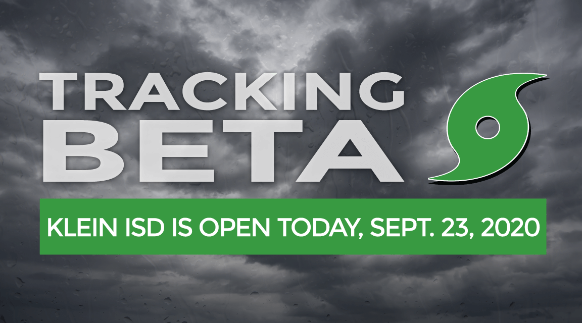 Tropical System Beta Update #6: Klein ISD Buildings Open Sep. 23