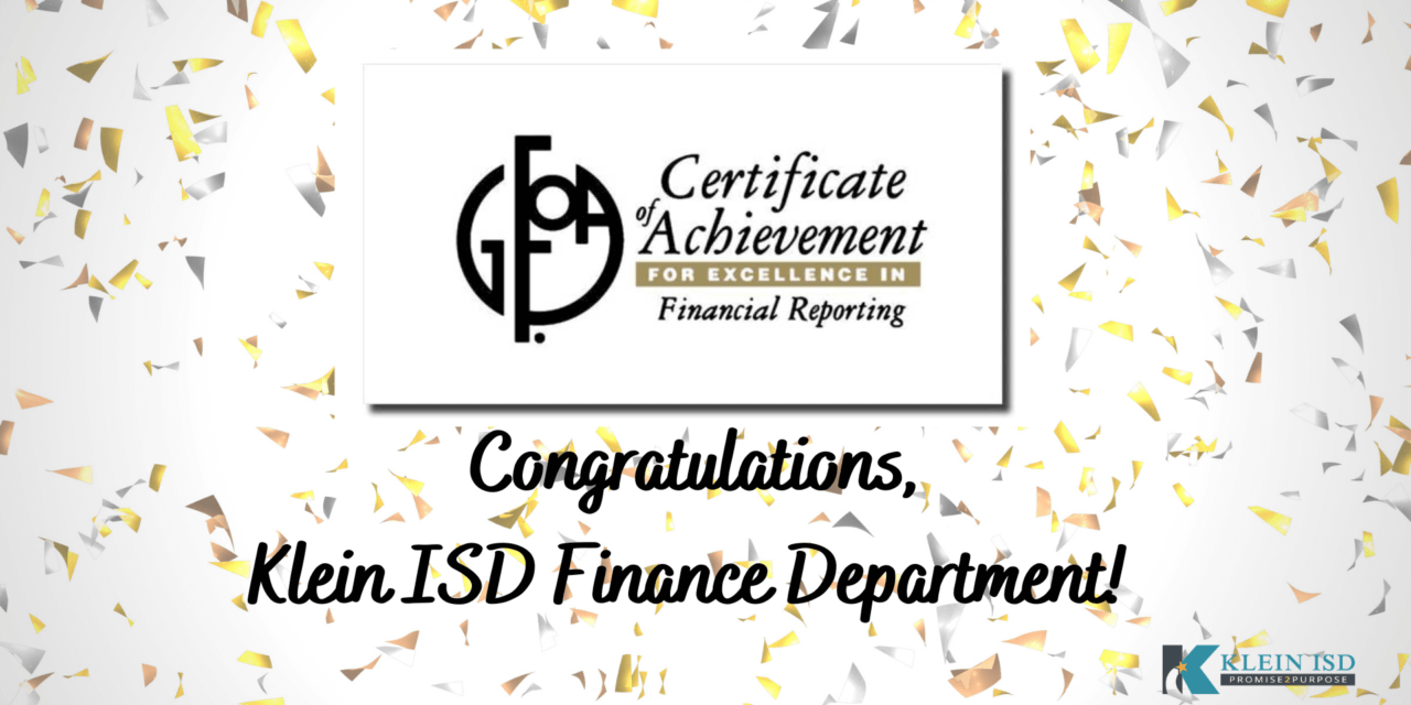 Klein ISD Receives State Award for Annual Financial Reports