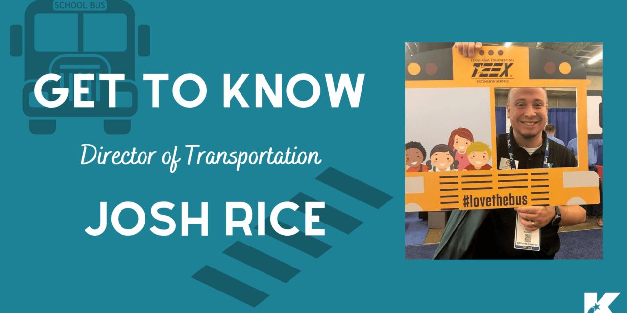 Meet Josh Rice: Klein ISD Director of Transportation