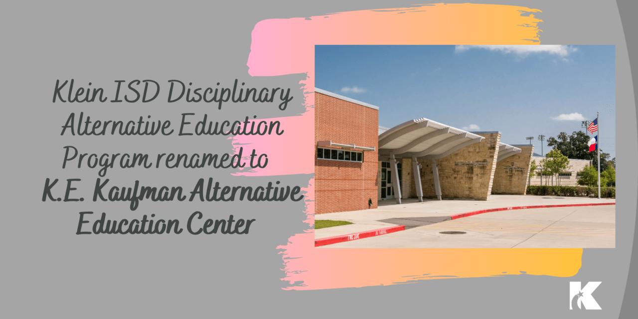 Programa de Educación Alternativa Disciplinaria de Klein ISD renombrado como Director de toda la vida