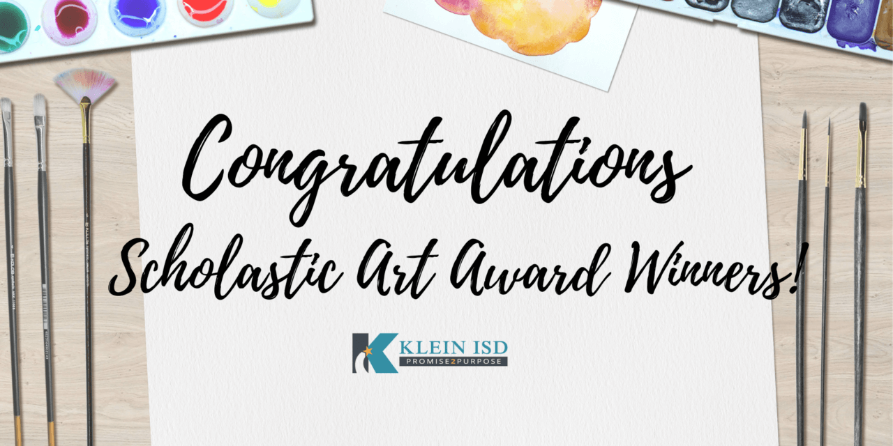 70 Scholastic Art Awards Earned by Klein ISD Students