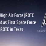 Klein High Air Force JROTC seleccionado como el primer JROTC de la fuerza espacial en Texas