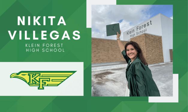Nikita Villegas, Klein Forest Valedictorian – 2021 Senior Spotlight