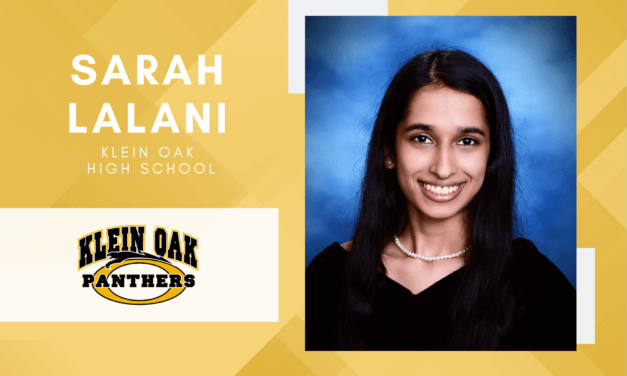 Sarah Lalani, Klein Oak High Valedictorian – 2021 Senior Spotlight