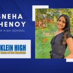 Sneha Shenoy, Klein High Valedictorian – 2021 Senior Spotlight