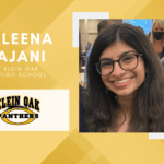 Aleena Ajani, Klein Oak High Top 10 – Senior Spotlight