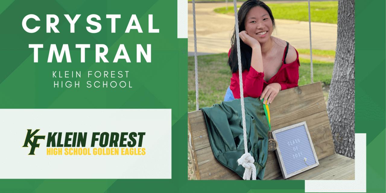 Crystal TmTran, Klein Forest High Top 10 – Senior Spotlight