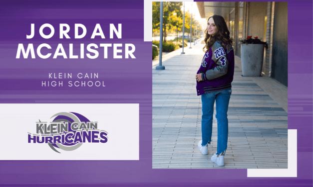 Jordan McAlister, Klein Cain High Top 10 – Senior Spotlight