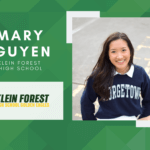 Mary Nguyen, Klein Forest High Top 10 – Senior Spotlight