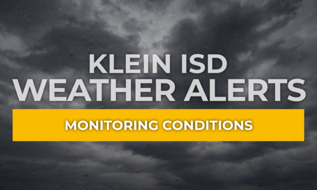 Update #1 – Klein ISD Monitoring the Weather