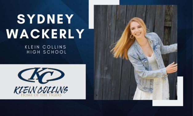 Sydney Wackerly, Klein Collins High Top 10 – Senior Spotlight