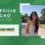 Cecilia Cao, Klein Forest High Top 10 – Senior Spotlight