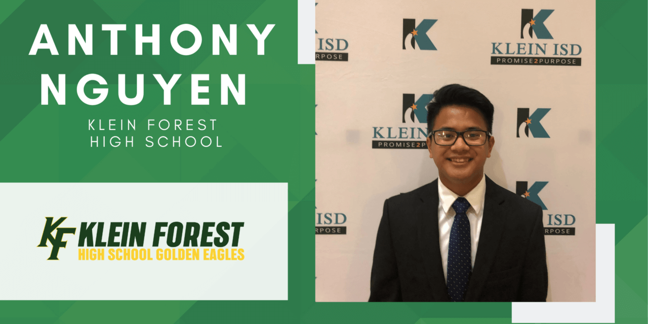 Anthony Nguyen, Klein Forest High Top 10 – Senior Spotlight