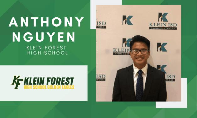 Anthony Nguyen, Klein Forest High Top 10 - Destacado senior