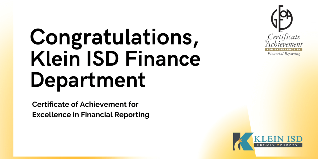 Klein ISD Receives Award for Outstanding Financial Reporting