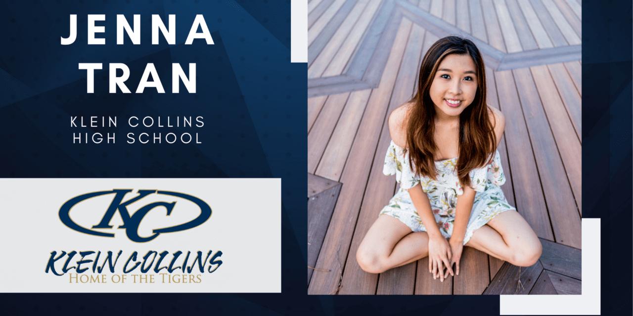 Jenna Tran, Klein Collins High Top 10 – Senior Spotlight