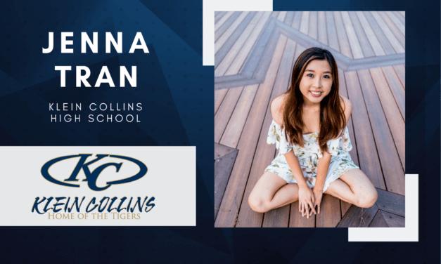 Jenna Tran, Klein Collins High Top 10 - Destacado senior