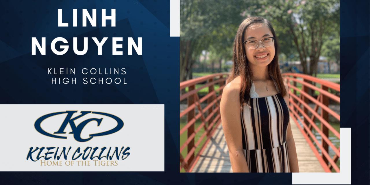 Linh Nguyen, Klein Collins High Top 10 – Senior Spotlight