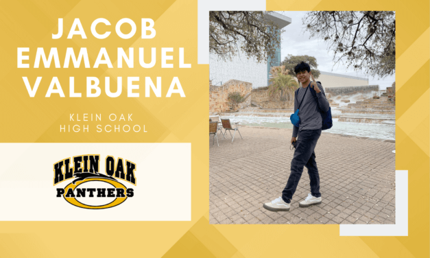 Jacob Emmanuel Valbuena, Klein Oak High Top 10 - Destacado senior