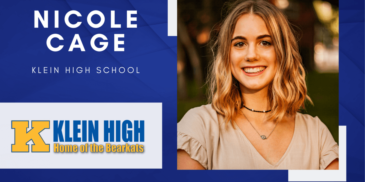 Nicole Cage, Klein High Top 10 – Senior Spotlight