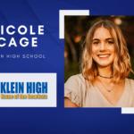 Nicole Cage, Klein High Top 10 - Destacado senior