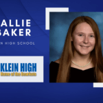 Callie Baker, Klein High Top 10 –  Senior Spotlight