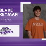 Blake Berryman, Klein Cain High Top 10 – Senior Spotlight