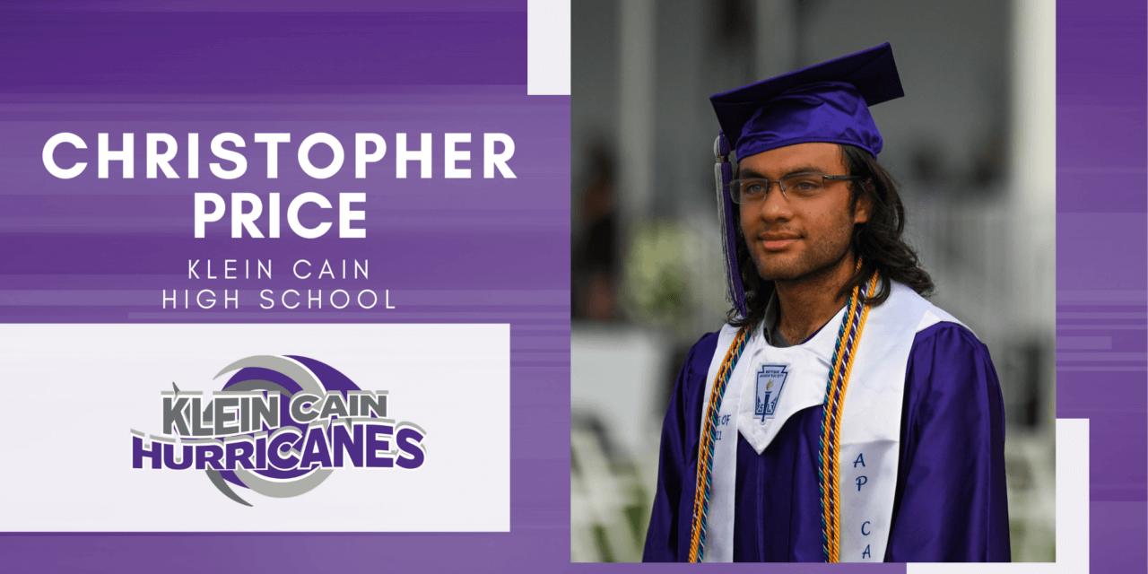 Christopher Price, Klein Cain High Top 10- Senior Spotlight